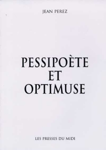 Pessipoète et optimuse - JeanPérez