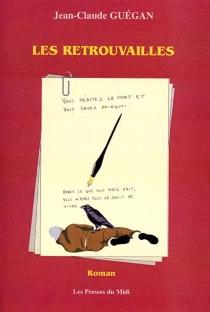 Les retrouvailles - Jean-ClaudeGuégan