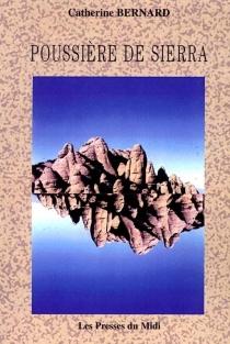 Poussière de Sierra - CatherineBernard