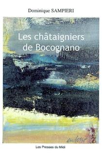 Les châtaigniers de Bocognano - DominiqueSampieri