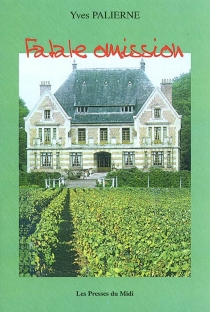 Fatale omission - YvesPalierne