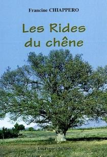 Les rides du chêne - FrancineChiappero