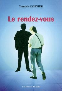 Le rendez-vous - YannickCosnier
