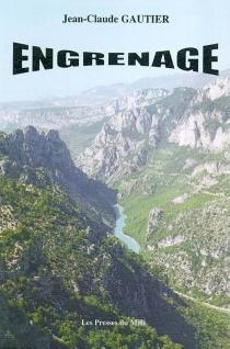 Engrenage - Jean-ClaudeGautier