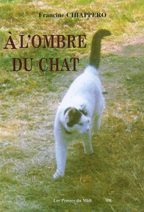 A l'ombre du chat - FrancineChiappero