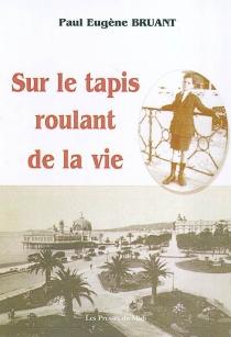 Sur le tapis roulant de la vie - Paul EugèneBruant