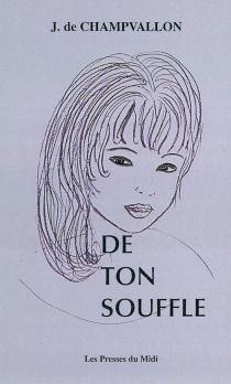 De ton souffle - Jehanne deChampvallon