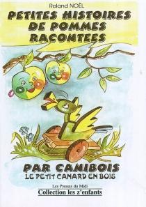 Petites histoires de Pommilie : une petite pomme - RolandNoël