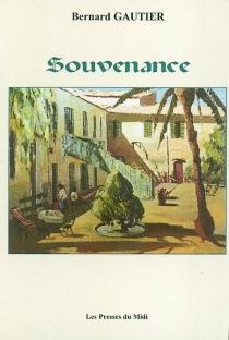 Souvenance - BernardGautier