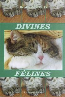 Divines félines - Brigitte deStoutz