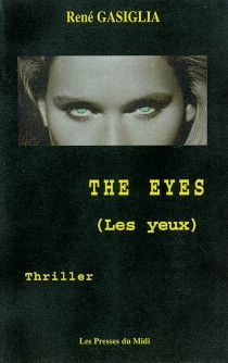 Les yeux| The eyes - RenéGasiglia
