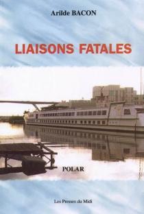 Liaisons fatales - ArildeBacon