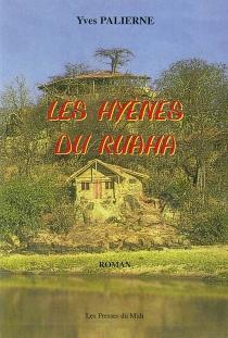 Les hyènes du Ruaha - YvesPalierne