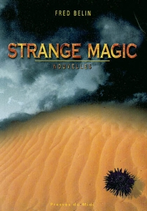Strange magic - FredBelin
