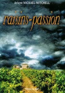 Raisins passion - ArianeMickael-Mitchell