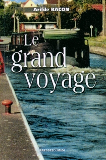 Le grand voyage - Arilde Bacon