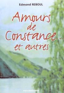 Amours de Constance et autres - EdmondReboul
