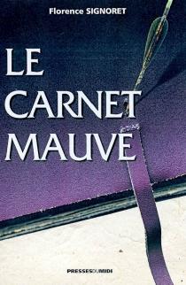 Le carnet mauve - FlorenceSignoret