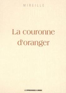 La couronne d'oranger - Mireille