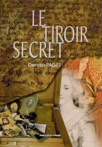 Le tiroir secret - DenisePaget