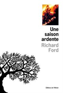 Une saison ardente - RichardFord