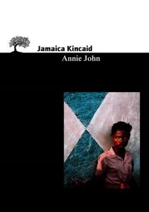 Annie John - JamaicaKincaid