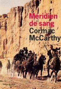 Méridien de sang - CormacMcCarthy
