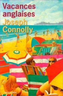 Vacances anglaises - JosephConnolly