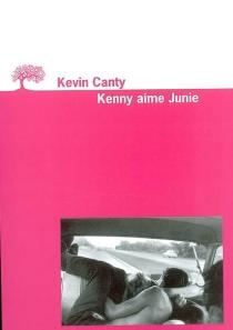 Kenny aime Junie - KevinCanty