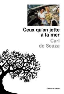 Ceux qu'on jette à la mer - Carl deSouza