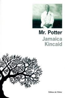 Mr Potter - JamaicaKincaid