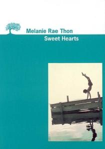 Sweet hearts - Melanie RaeThon