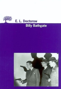Billy Bathgate - Edgar Lawrence Doctorow