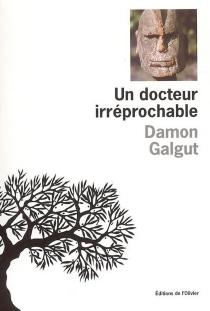 Un docteur irréprochable - DamonGalgut