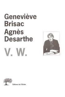V.W. : le mélange des genres - GenevièveBrisac