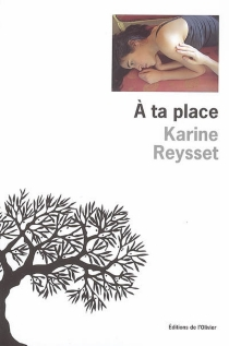 A ta place - KarineReysset