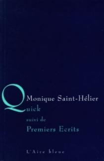Quick| Suivi de A Rilke pour Noël| Suivi de Les rois mages - MoniqueSaint-Hélier