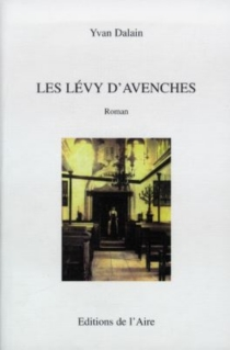 Les Lévy d'Avenches - YvanDalain