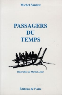 Passagers du temps - Michel Sandoz