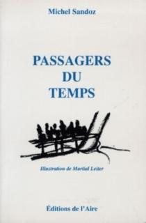 Passagers du temps - MichelSandoz