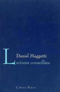 Lectures conseillées : une anthologie - DanielMaggetti