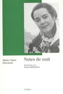 Notes de nuit : question posés par Sonia Matter - SoniaBellemare-Matter