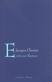 Ecrits sur Ramuz - JacquesChessex