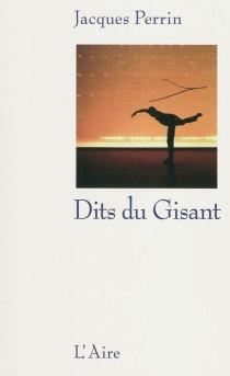 Dits du gisant : récit - JacquesPerrin