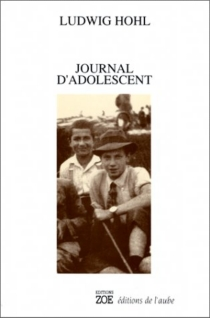 Journal d'adolescent - Ludwig Hohl