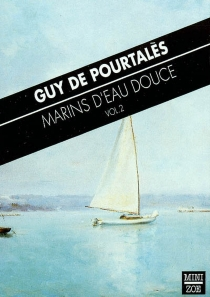 Marins d'eau douce - Guy dePourtalès
