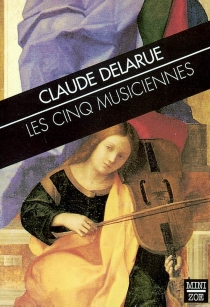 Les cinq musiciennes - ClaudeDelarue
