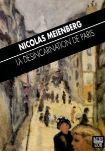 La désincarnation de Paris - NiklausMeienberg