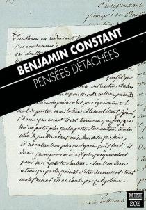 Pensées détachées - BenjaminConstant