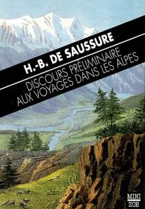 Discours préliminaire aux Voyages dans les Alpes - Horace-Bénédict deSaussure